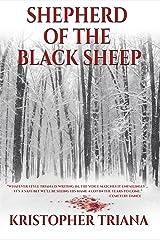 Shepherd of the Black Sheep Kindle Edition
