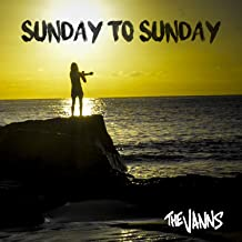 Best sunday to sunday the vanns Reviews