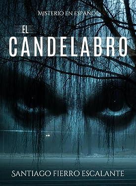 El candelabro: Serie Misterio en Español (Spanish Edition)