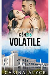 Volatile: A Medical Romance (MetroGen After Hours Book 2) Kindle Edition