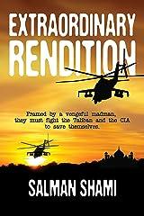 Extraordinary Rendition (English Edition) Kindle版