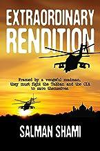 Extraordinary Rendition (English Edition)