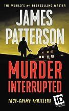 Murder, Interrupted (Discovery ID True Crime Book 1)