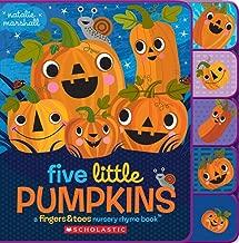 Five Little Pumpkins: A Fingers & Toes Nursery Rhyme Book (Fingers & Toes Nursery Rhymes)
