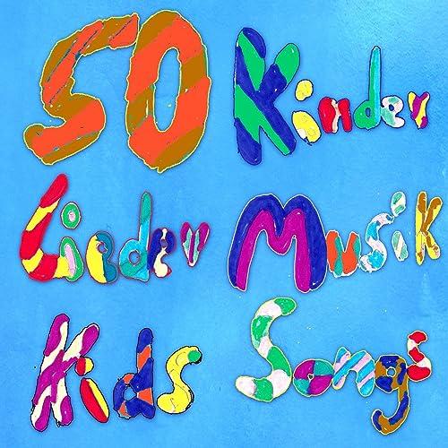 50 Kinder Lieder Musik Kids Songs