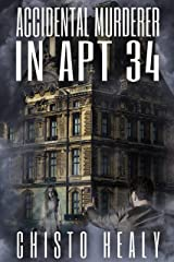 Accidental Murderer in Apt 34 (Sunnycrest Apartments Book 1) Kindle Edition