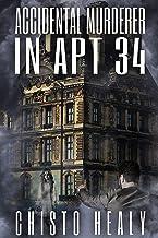 Accidental Murderer in Apt 34 (Sunnycrest Apartments Book 1)