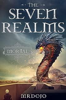 Mortal: A Xianxia/Cultivation Novel (The Seven Realms Book 1)