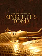The True Story of King Tut's Tomb