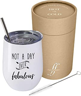 Not A Day Over Fabulous – Fancyfams - 12 oz Stainless Steel Stemless Wine Tumbler with Lid - Perfect Birthday Gift for Her (White)