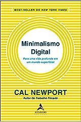 Minimalismo Digital: Para uma vida profunda em um mundo superficial eBook Kindle