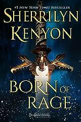 Born of Rage (The League: Eve of Destruction Book 1) Kindle Edition