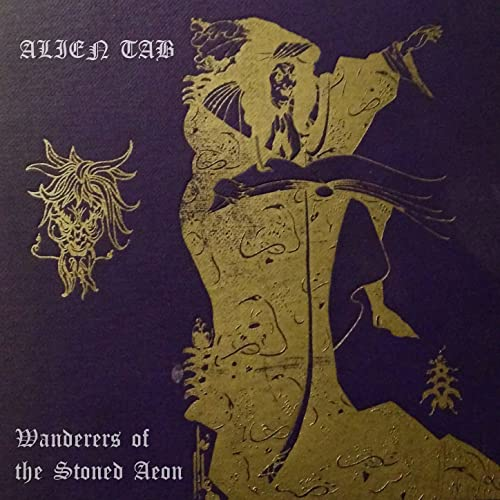 Wanderers of the Stoned Aeon by Alien Tab on Amazon Music