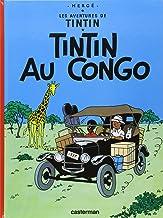 Tintin Au Congo: (Les Aventures de Tintin) (French Edition)