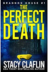 The Perfect Death (Brannon House Book 1) Kindle Edition