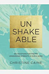 Unshakeable: 365 Devotions for Finding Unwavering Strength in God's Word Kindle Edition