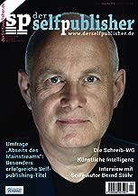 der selfpublisher 12, 4-2018, Heft 12, Dezember 2018: Deutschlands 1. Selfpublishing-Magazin (German Edition)