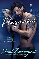 Playmaker: A Seattle Sockeyes Puck Brothers Novel (The Scoring Series Book 3) Kindle Edition