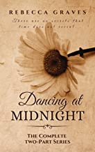Dancing At Midnight: The Complete Two-Part Series