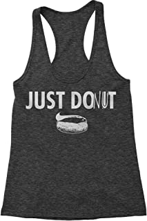 FerociTees Just Donut Funny Parody Do It Later Triblend Racerback Tank Top for Women