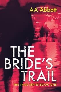 The Bride's Trail (The Trail Series Book 1)