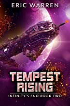 Tempest Rising (Infinity's End Book 2)