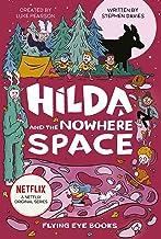 Hilda and the Nowhere Space: Hilda Netflix Tie-In 3 (Hilda Tie-In)