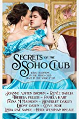 Secrets of The Soho Club: What happens in the Soho Club stays in the Soho Club Kindle Edition