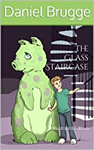 The Glass Staircase: Illustrated Edition