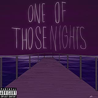 One of Those Nights (feat. Dia) [Explicit]