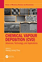 Chemical Vapour Deposition (CVD): Advances, Technology and Applications (Series in Materials Science and Engineering)
