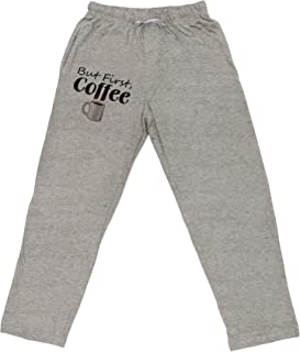 TOOLOUD But First Coffee Adult Loose Fit Lounge Pants