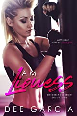 I Am Lioness (The Bloodshed Duet Book 1) Kindle Edition