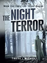 The Night Terror: When Day Ends, the Terror Begins