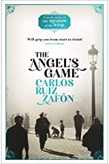 The Angel's Game: The Cemetery of Forgotten Books 2 (The Cemetery of Forgotten Series) (English Edition) Format Kindle