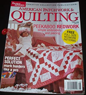 AMERICAN PATCHWORK & QUILTING Magazine August 2004 Volume 12 No. 4 Issue 69 (Better Homes and Gardens Creative Collection, Peekaboo Redwork, mark borders like a pro, Full size patterns)
