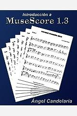 Introducción a MuseScore 1.3 (Spanish Edition) Kindle Edition
