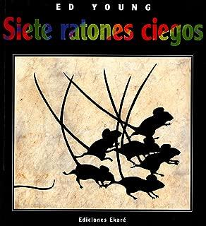 Siete Ratones Ciegos (Spanish Edition) (Universal Folktales)