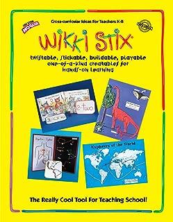 WikkiStix Educational Resource Manual for Molding & Sculpting Sticks