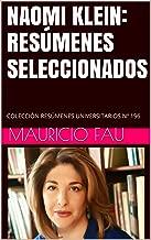 NAOMI KLEIN: RESÚMENES SELECCIONADOS: COLECCIÓN RESÚMENES UNIVERSITARIOS Nº 196 (Spanish Edition)