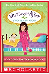 Two Peas in a Pod (Whatever After #11) Kindle Edition