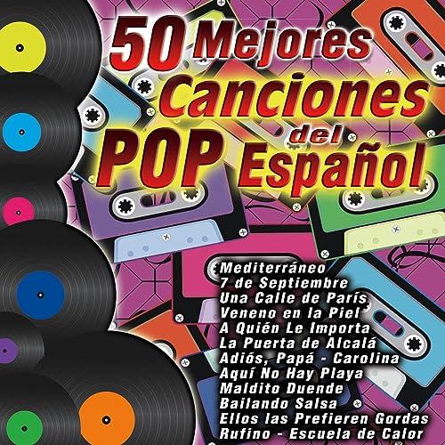 50 Mejores Canciones del Pop Español