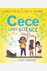 Cece Loves Science and Adventure Kindle Edition