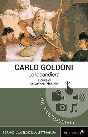La locandiera [Edimedia ediz. multimediale integrale] (I Grandi Classici Multimediali Vol. 9)