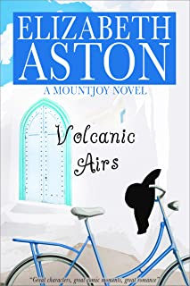 Volcanic Airs: An English comedy (The Mountjoys Book 4)
