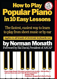How to Play Popular Piano in 10 Easy Lessons: The Fastest, E