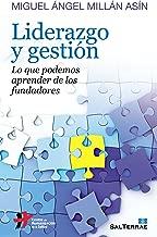 Liderazgo y gestiГіn (Proyecto nВє 126) (Spanish Edition)
