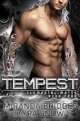 Tempest: An Alien Warrior Romance (Elemental Mates Book 4) Kindle Edition