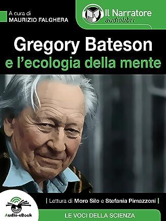 Gregory Bateson e lEcologia della Mente (Audio-eBook)