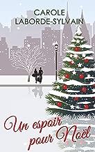Un Espoir pour Noël (French Edition)